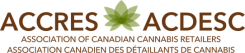 ACCRES - Association of Canadian Cannabis Retailers